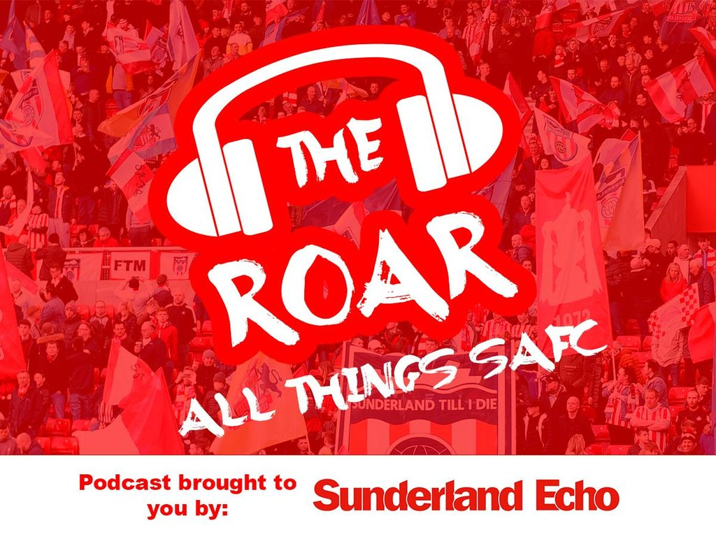 The Roar Podcast! Performances assessed as Sunderland draw with Fleetwood Town in League One but defeat Wigan in Carabao Cup