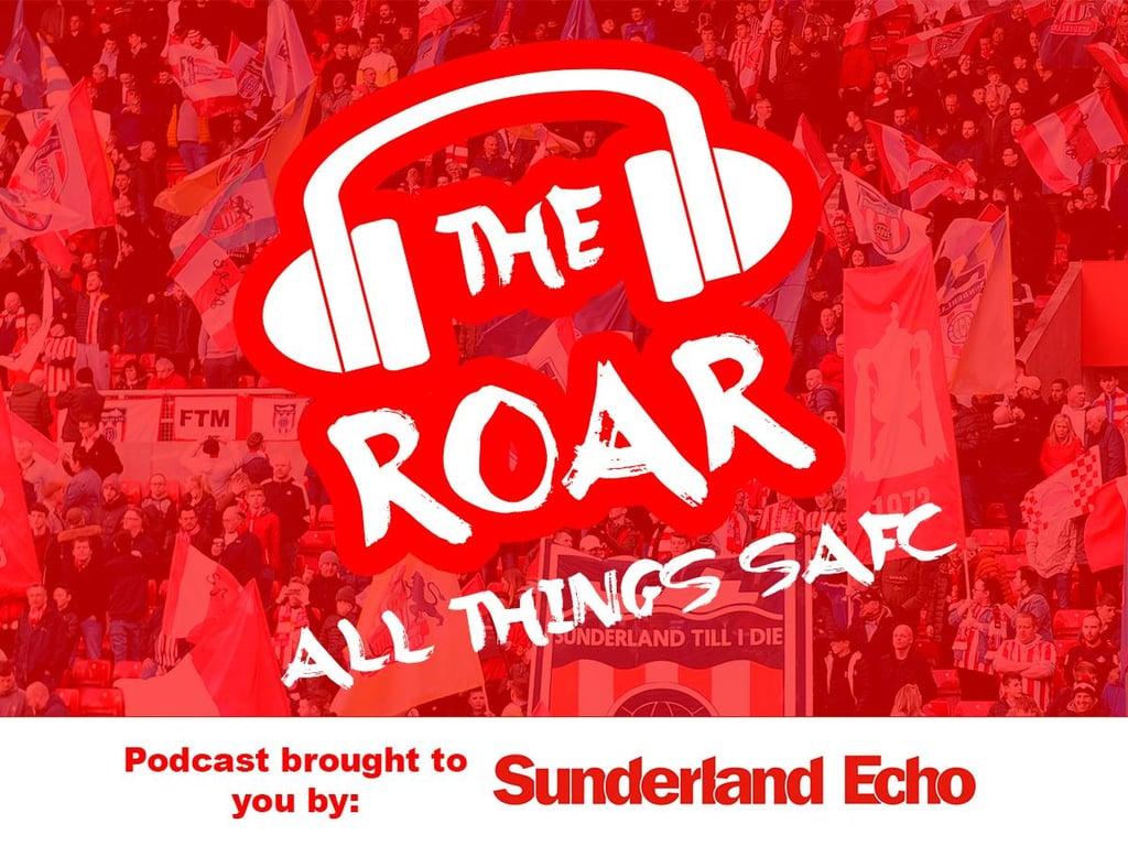 The Roar Podcast! Sunderland fans discuss Crewe win, Luke O'Nien, Leon Dajaku and Alex Pritchard